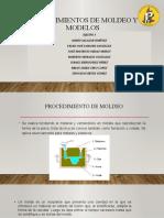 PROCEDIMIENTOS DE MOLDEO Y MODELOS