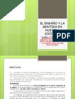 5)EL ENGAÑO Y LA MENTIRA EN NUESTRA SOCIEDAD - ETICA - ESER