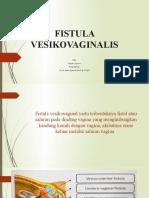 FISTULA VESIKOVAGINALIS