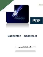 Sebenta de Badminton II - Caderno de Exercícios