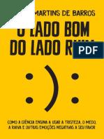 O Lado Bom Do Lado Ruim - Daniel Martins de Barros