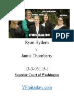 Ryan Hydorn v. Jamie Thornberry 13-3-03115-1