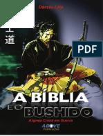 A bíblia e o bushido - a igreja crista em guerra