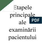 IV etapele principale ale examinării pacientului