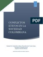 CONFLICTOS ETICOS EN LA SOCIEDAD