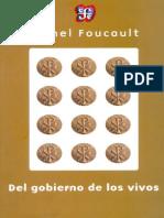 Foucault, Michel (2014) - Del gobierno de los vivos