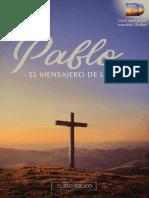 Pablo, el mensajero de la cruz