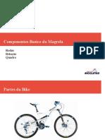 Componentes Basico da Magrela
