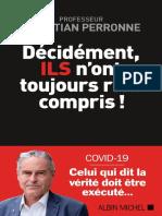 Décidément, ILS n'Ont Toujours Rien Compris by Christian Perronne [Perronne, Christian] (Z-lib.org).Epub