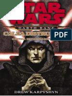 Drew Karpyshyn - Star Wars - Darth Bane - Calea Distrugerii