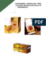 CORDYCEPS, ESPIRULINA Y GANODERMA, TRES SUPERALIMENTOS PARA DEPORTISTAS DE ALTO RENDIMIENTO. (1)