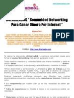 Dolarizados | * Comunidad Networking Para Ganar Dinero Por Internet *