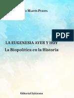 La eugenesia ayer y hoy. La biopolítica en la historia (selección) - Antonio Martín Puerta