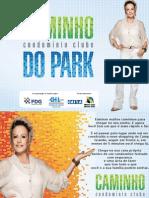 Caminho do Park -Campo Grande RJ - tel. (21) 7900-8000