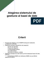 Alegerea sistemului de gestiune al bazei de date