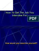 How To Get The Job You Interview For