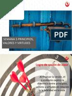 SEMANA 05 PRINCIPOS, VALORES Y VIRTUDES VIRTUDES