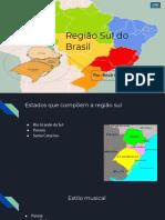 Beatriz Soares -  Trabalho de geografia sobre a região Sul