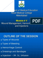 Day 5 - Module # 5 - Wounds, Hemorrhage Control and Injections