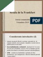 6. Istoria Comunicarii - Scoala de La Frankfurt 2018