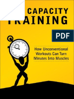 Max Capacity Training, How Unconventional Workouts Can Turn Minutes Into Muscles