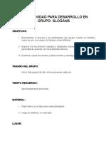 Una Actividad Para Desarrollo en Grupo Slogans