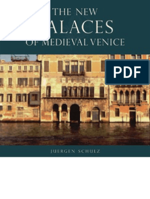 The New Palaces Of Medieval Venice Venice Florence