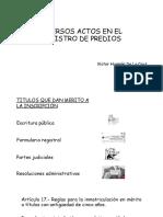 DIVERSOS ACTOS EN REGISTRO DE PREDIOS