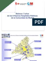 Sanidad en la Comunidad de Madrid. Balance nuevos hospitales