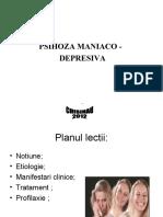 PSIHOZA MANIACO -