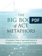 The Big Book of ACT Metaphors_ a Practitioner's Guide to Experiential Exercises and Metaphors in Acceptance and Commitment Therapy ( PDFDrive ) (1).en.pt