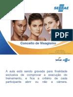Conceito de Visagismo- Aula 1 2021