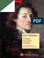 Piero Rattalino - Chopin Racconta Chopin (2011, Laterza)