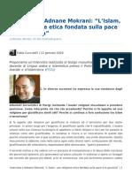 """Intervista a Adnane Mokrani_ """"L'Islam, Una Religione Etica Fondata Sulla Pace e La Giustizia"""""""