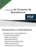 1.- Diseño de Procesos de Manufactura