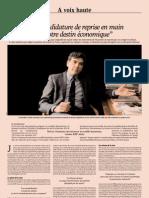 """""""Une candidature de reprise en main de notre destin économique"""""""
