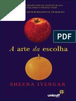 A Arte Da Escolha - Sheena Iyengar