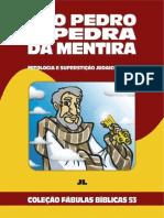 Coleção Fábulas Bíblicas Volume 53 - São Pedro - A Pedra da Mentira