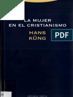 KÜNG, H., La Mujer en El Cristianismo, 2002