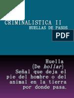 CRIMINALISTICA II HUELLAS DE PASOS EXPO 2do. SEM