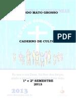 Caderno de Cultos 2013_Sínodo Mato Grosso