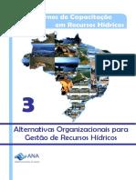 CadernosDeCapacitacao3_AlternativasOrganizacionaisParaGestaoDeRecursosHidricos