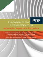Fundamentos Teoricos e Metodologicos Da Educacao Especial e Inclusiva 2018