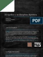 El Ajedrez y Su Disciplina Deportiva (2)