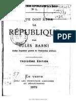Ce Que Doit Être La République - Jules Barni