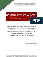 García, J. Extracción, rest. y montaje maoabriya de yeso. 2008