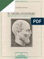Il Neoplatonismo - Significato e Dottrine Di Un Movimento Spirituale (Nuccio D'Anna)