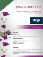 Slides Joias Modulares