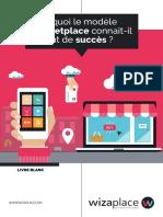 wizaplace-pourquoi-le-modele-marketplace-connait-il-autant-de-succes