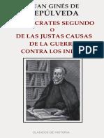Sepulveda, Juan Gines de. - Democrates Segundo, o de Las Justas Causas [2016]
